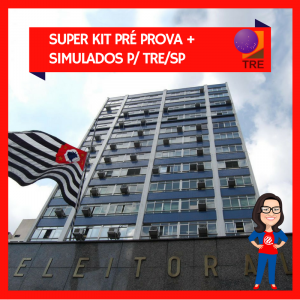 Super Kit Materiais e Simulados TRE-SP