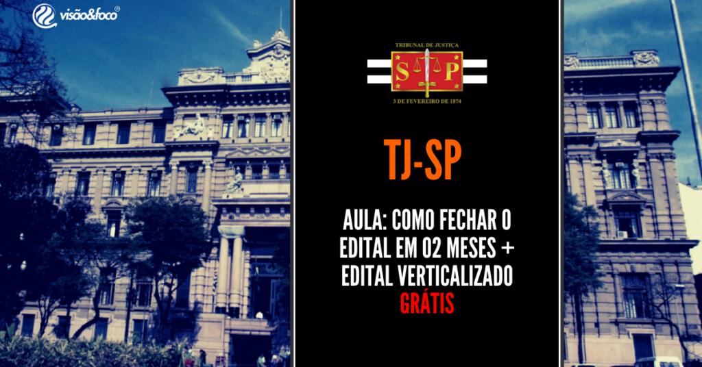 TJ-SP - Aula + Edital Verticalizado