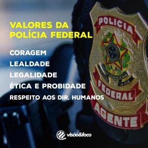 valores da policia federal